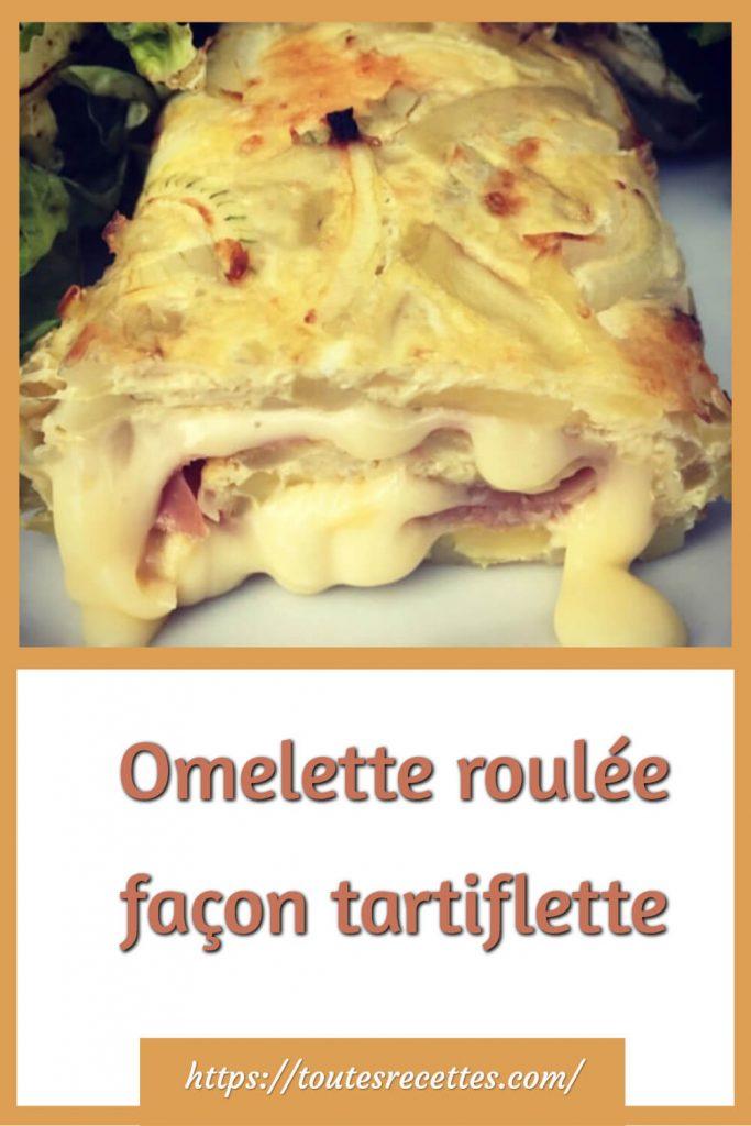 Comment préparer l'Omelette roulée façon tartiflette