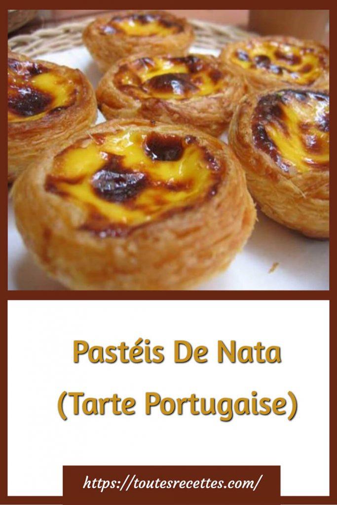 Comment préparer les Pastéis De Nata (Tarte Portugaise)
