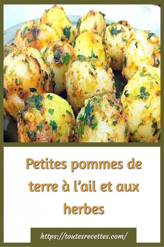 Comment préparer les Petites pommes de terre à l'ail et aux herbes