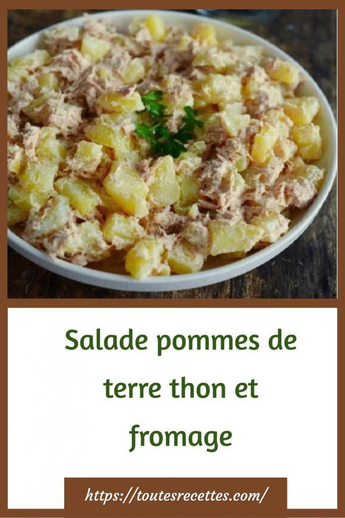 Comment préparer la Salade pommes de terre thon et fromage