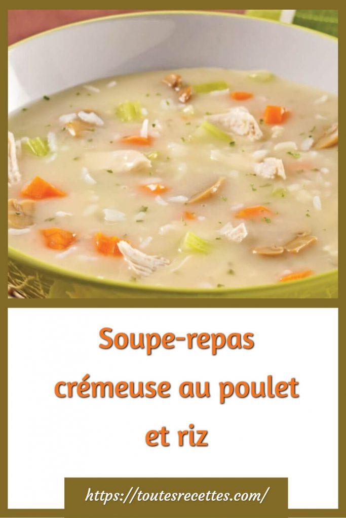 Comment préparer Soupe-repas crémeuse au poulet et riz