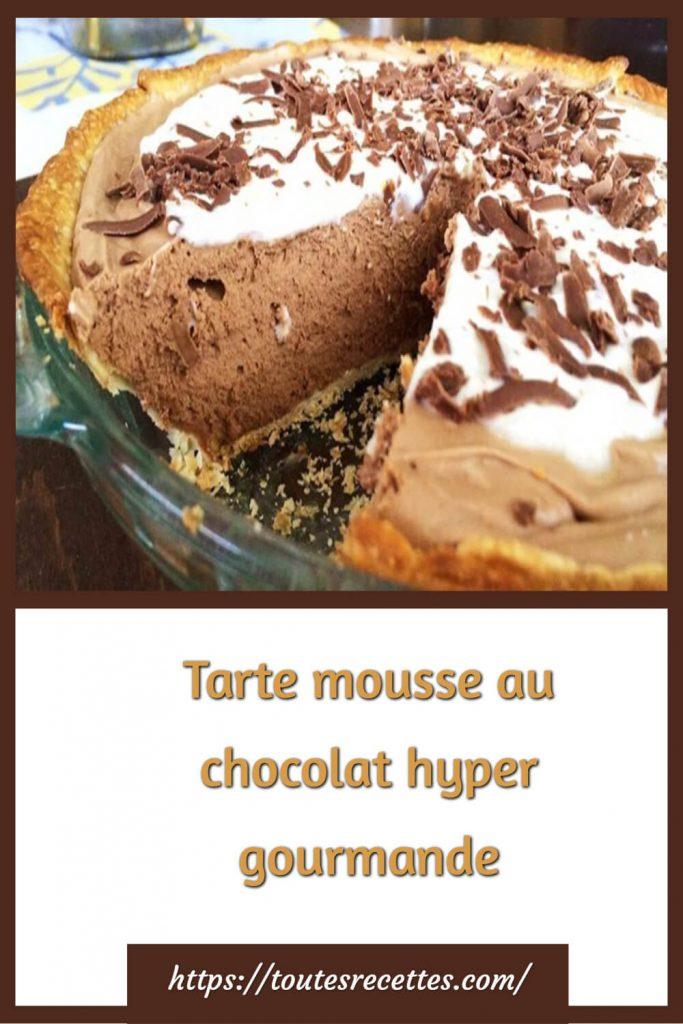 Comment préparer la Tarte mousse au chocolat hyper gourmande