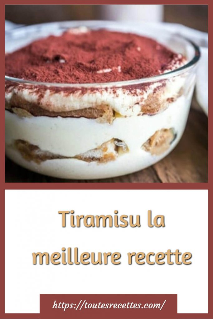 Comment préparer le Tiramisu
