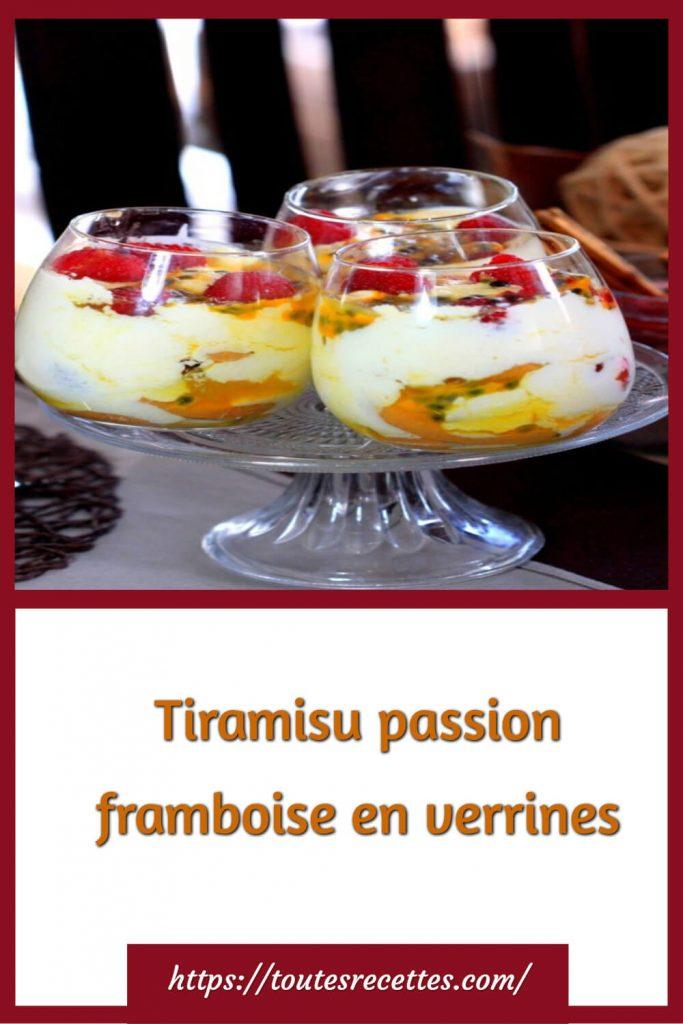Comment préparer le Tiramisu passion framboise en verrines