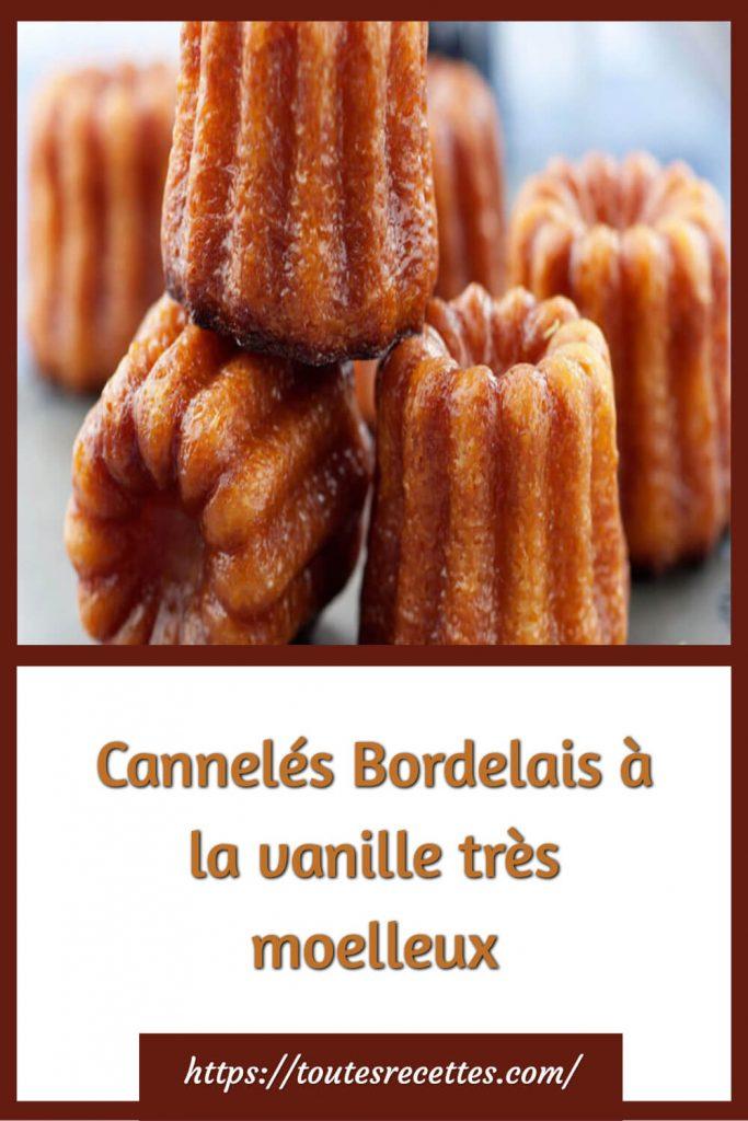 Comment préparer les Cannelés Bordelais à la vanille très moelleux