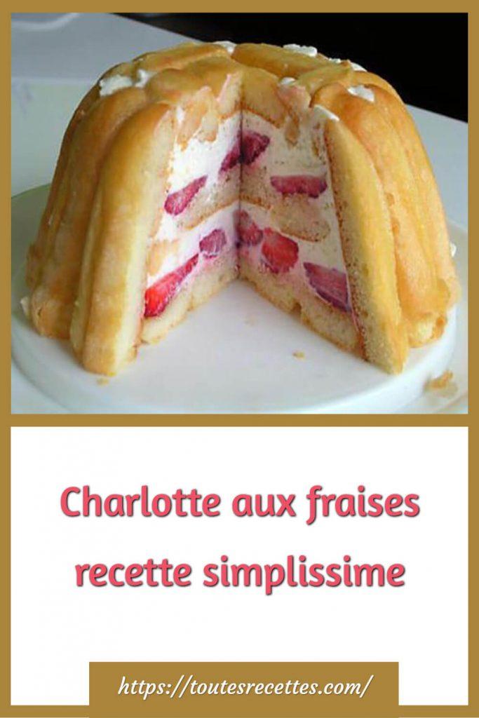 Comment préparer la Charlotte aux fraises