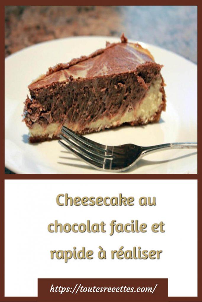 Comment préparer le Cheesecake au chocolat facile et rapide à réaliser