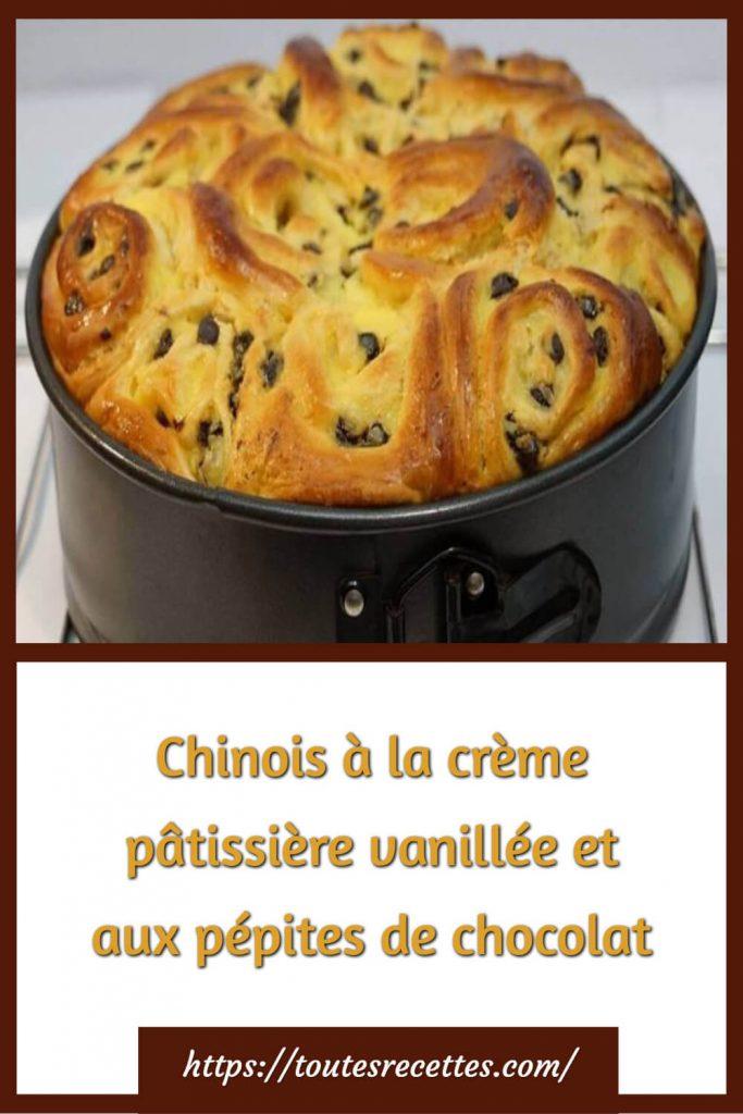 Comment préparer le Chinois à la crème pâtissière vanillée et aux pépites de chocolat