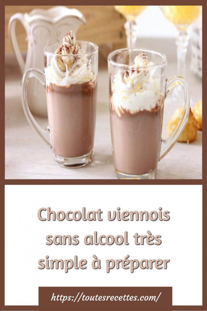 Comment préparer le Chocolat viennois sans alcool très simple à préparer