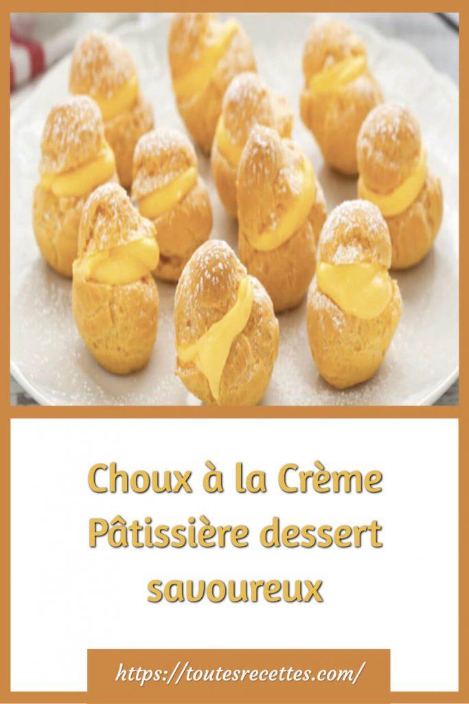 Comment préparer les Choux à la Crème Pâtissière