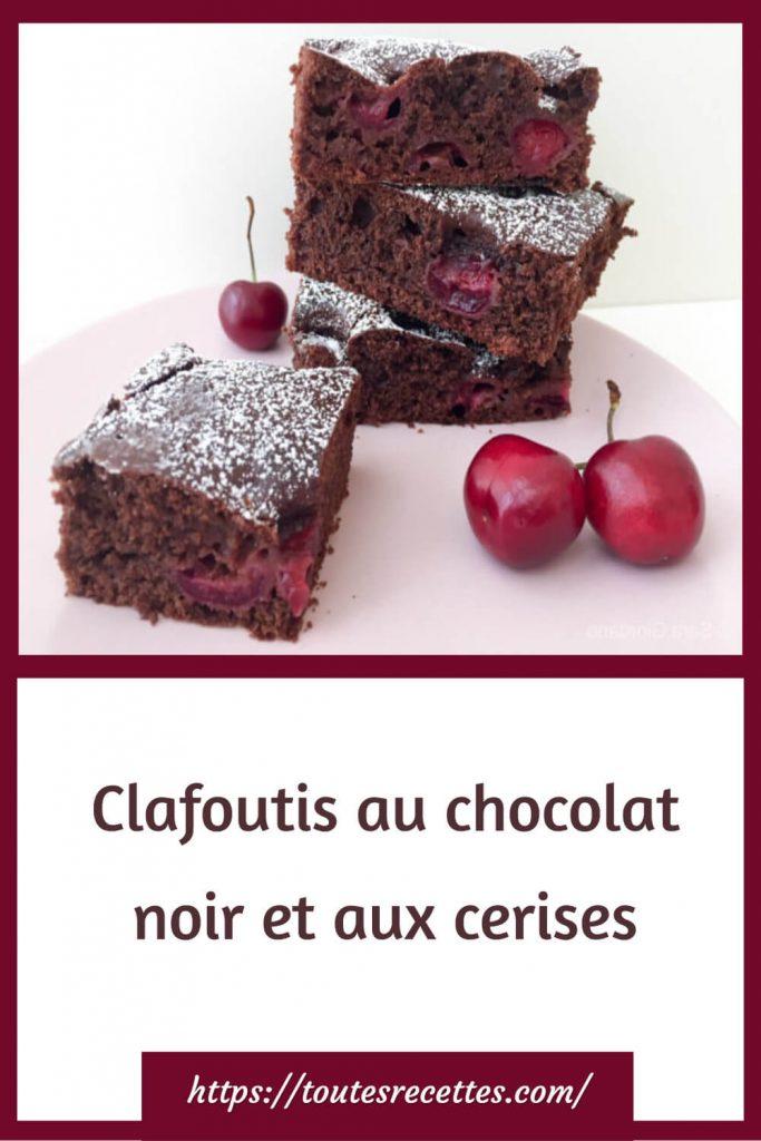Comment préparer le Clafoutis au chocolat noir et aux cerises