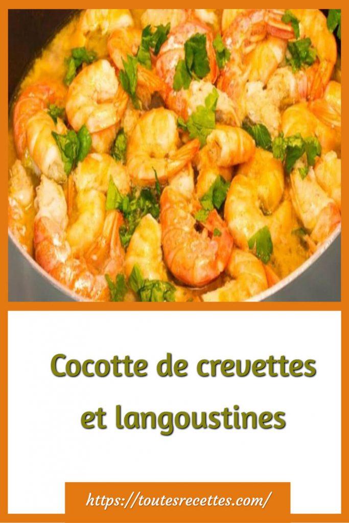 Comment préparer la Cocotte de crevettes et langoustines en 20 minutes