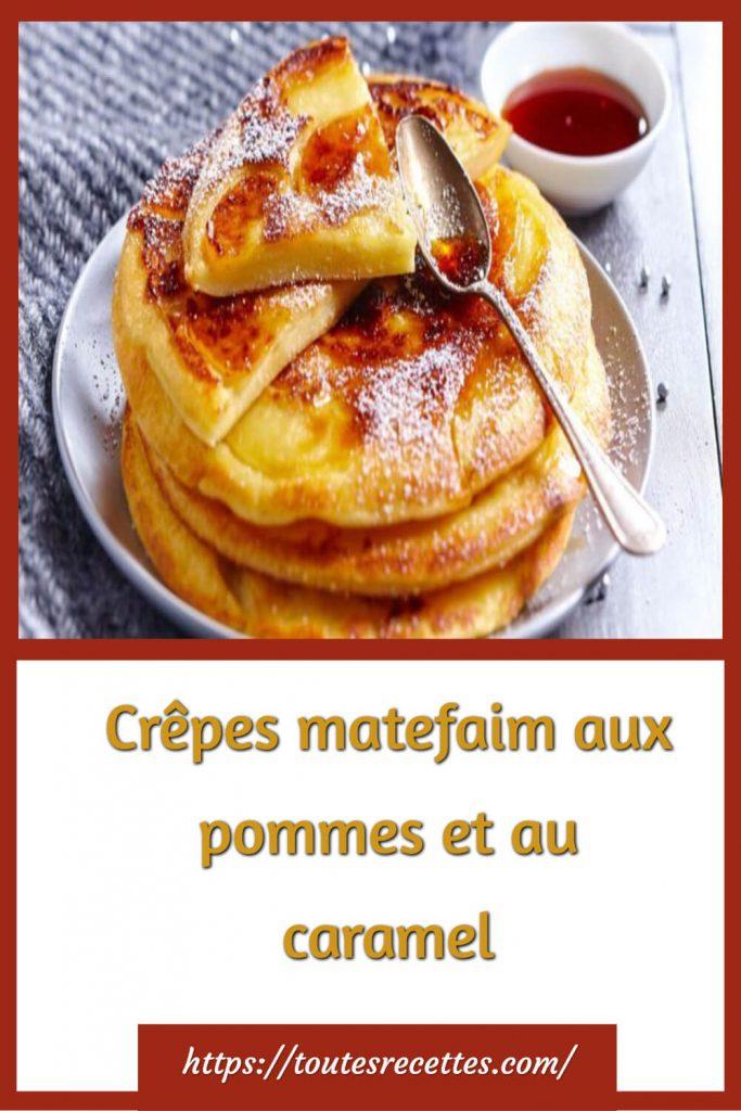 Comment préparer les Crêpes matefaim aux pommes et au caramel
