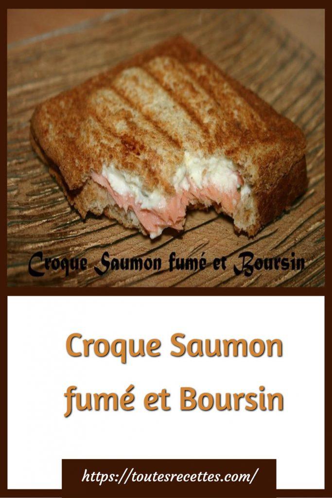 Comment préparer le Croque Saumon fumé et Boursin en 10 min