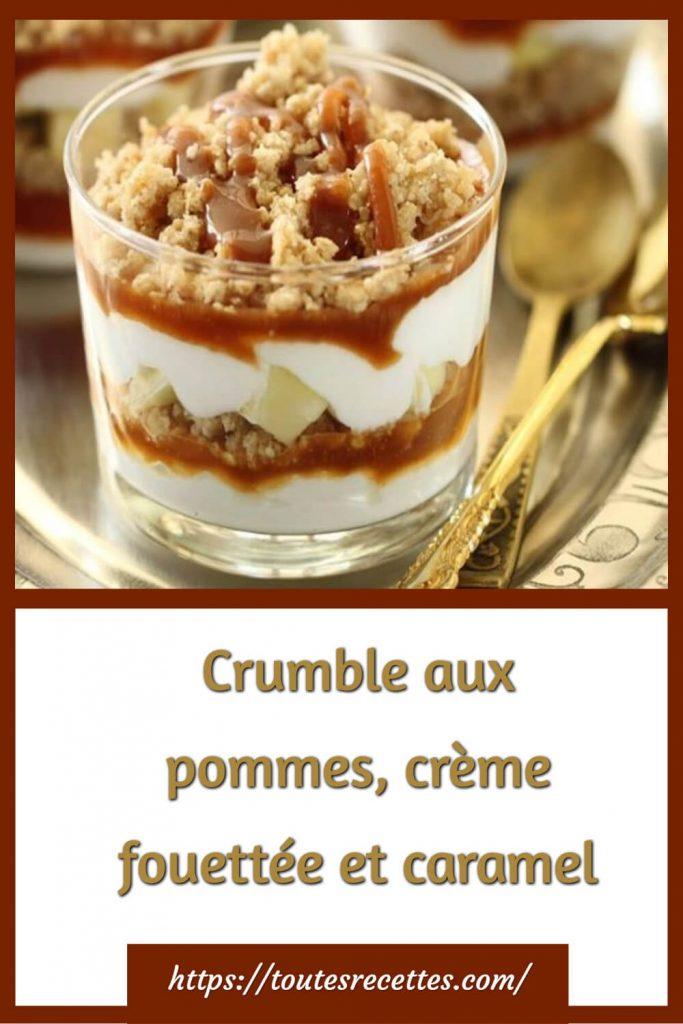 Comment préparer le Crumble aux pommes, crème fouettée et caramel