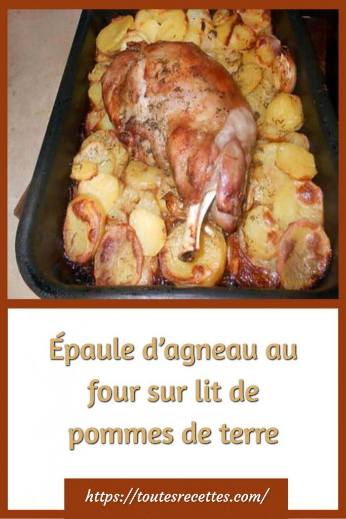 Comment préparer l'épaule d'agneau au four sur lit de pommes de terre