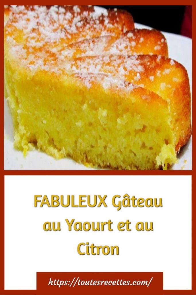 Comment préparer le FABULEUX Gâteau au Yaourt et au Citron