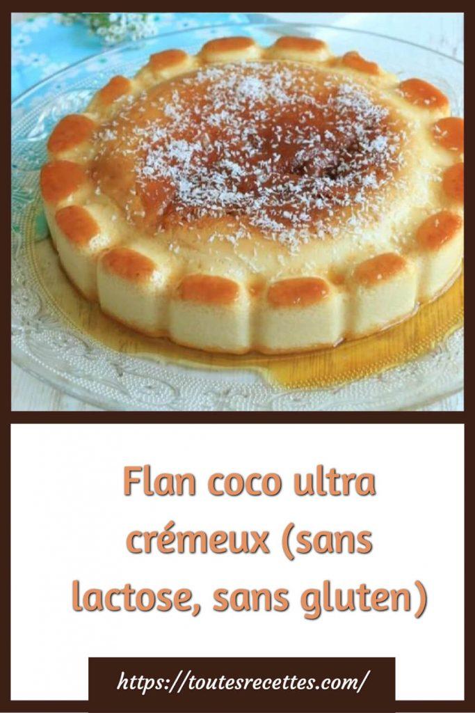 Comment préparer le Flan coco ultra crémeux (sans lactose, sans gluten)
