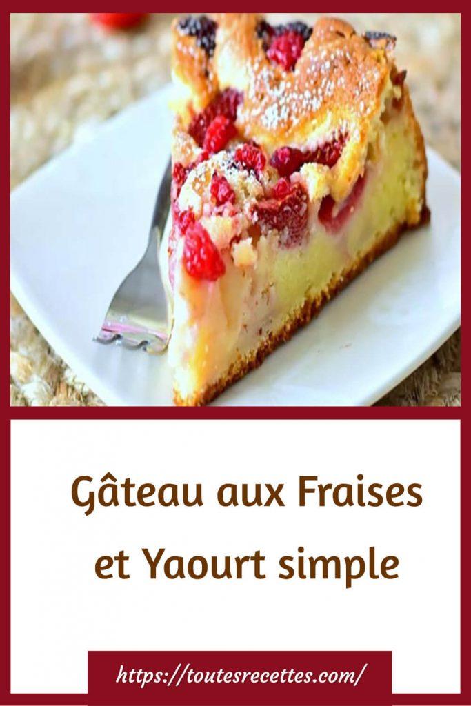 Comment préparer le Gâteau aux Fraises et au Yaourt grec très facile