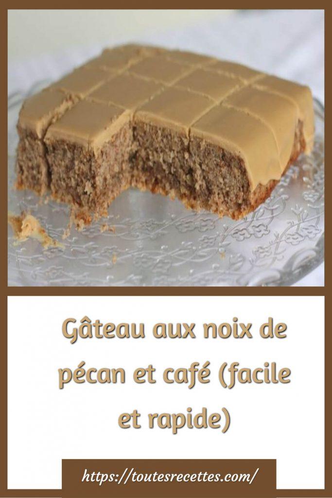 Comment préparer le Gâteau aux noix de pécan et café