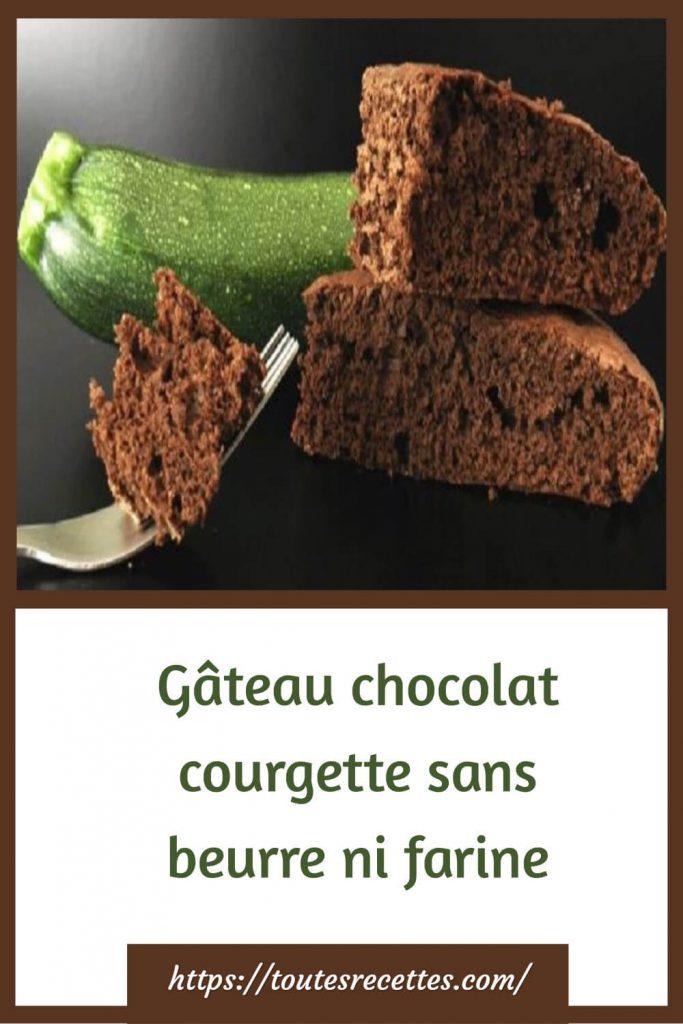 Comment préparer le Gâteau chocolat courgette sans beurre ni farine