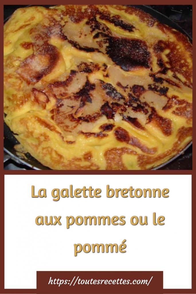 Comment préparer La galette bretonne aux pommes ou le pommé