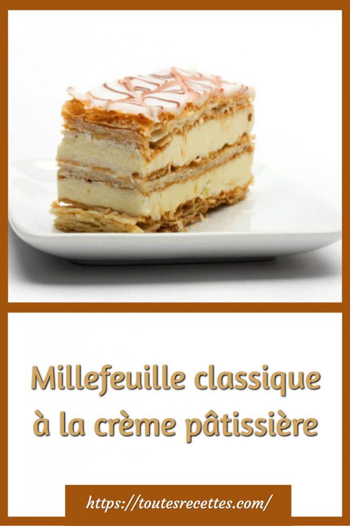 Comment préparer le Millefeuille classique à la crème pâtissière
