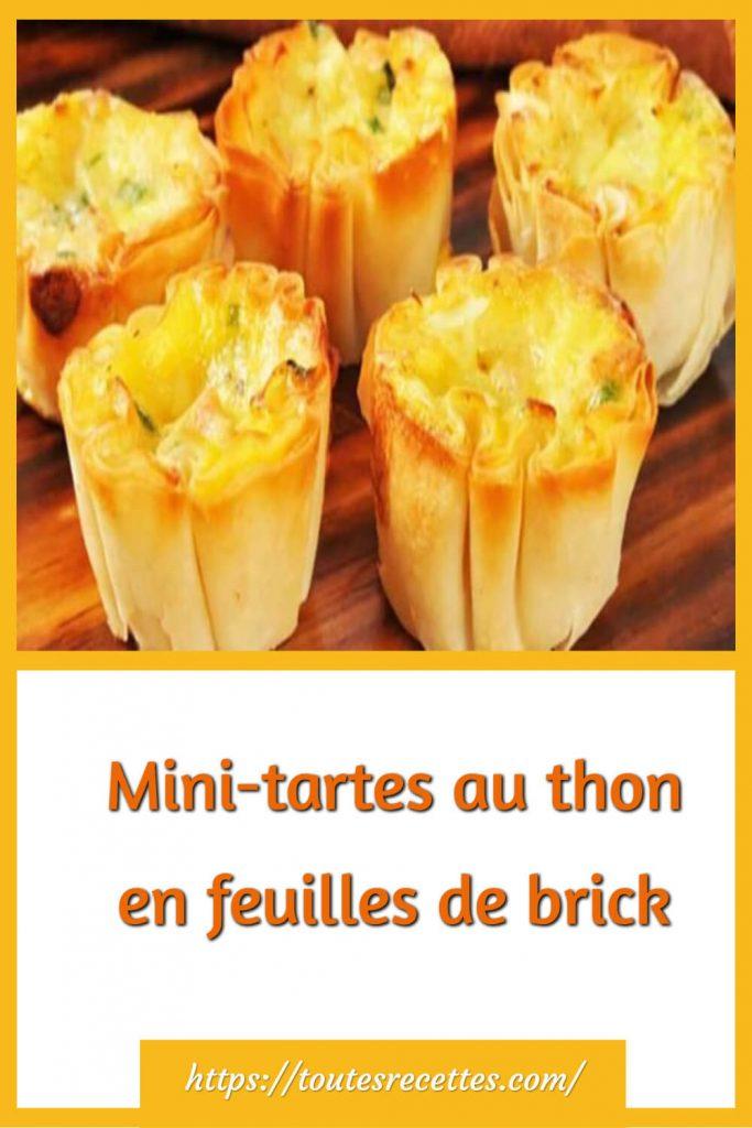 Comment préparer les Mini-tartes au thon en feuilles de brick