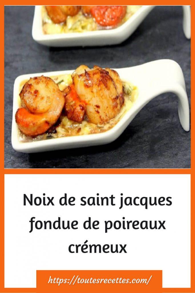 comment préparer des Noix de saint jacques fondue de poireaux crémeux