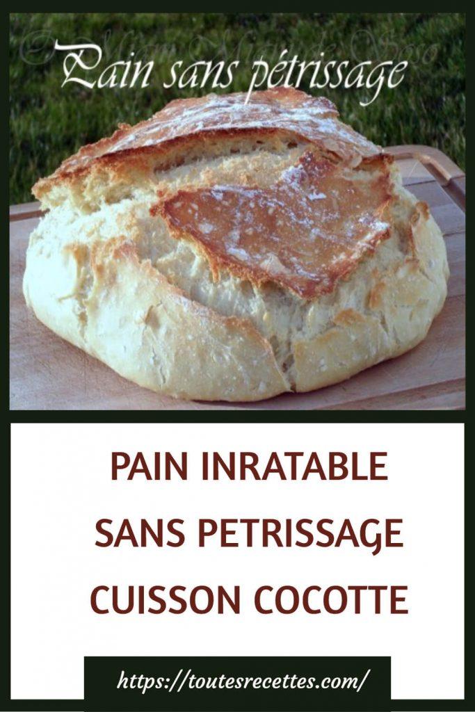Comment préparer du PAIN INRATABLE SANS PETRISSAGE CUISSON COCOTTE
