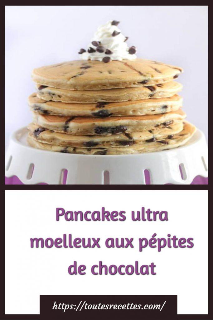Comment préparer les Pancakes ultra moelleux aux pépites de chocolat