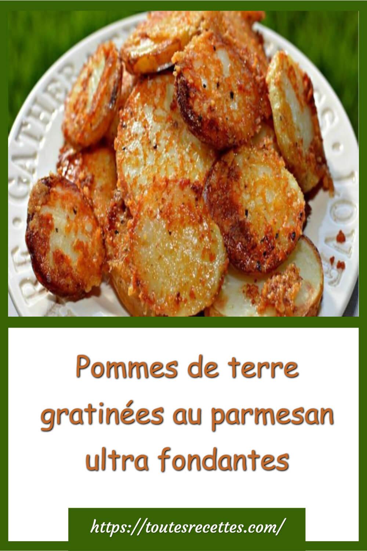 Comment préparer les Pommes de terre gratinées au parmesan ultra fondantes