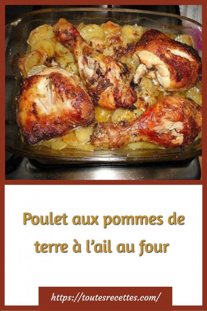 Comment préparer le Poulet aux pommes de terre à l'ail au four