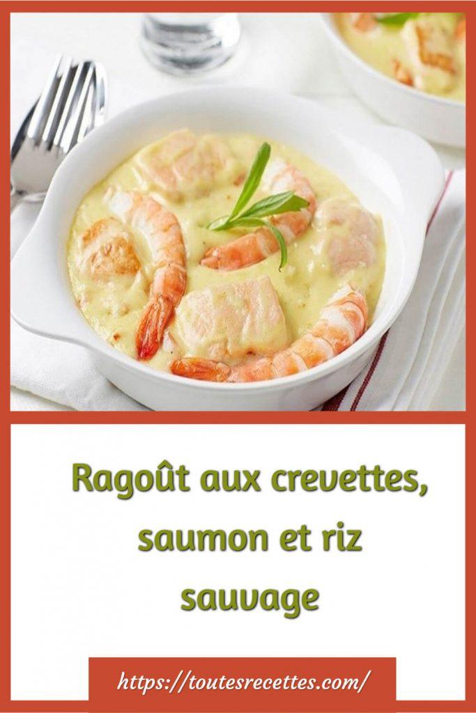 Comment préparer Ragoût de la mer aux crevettes, saumon