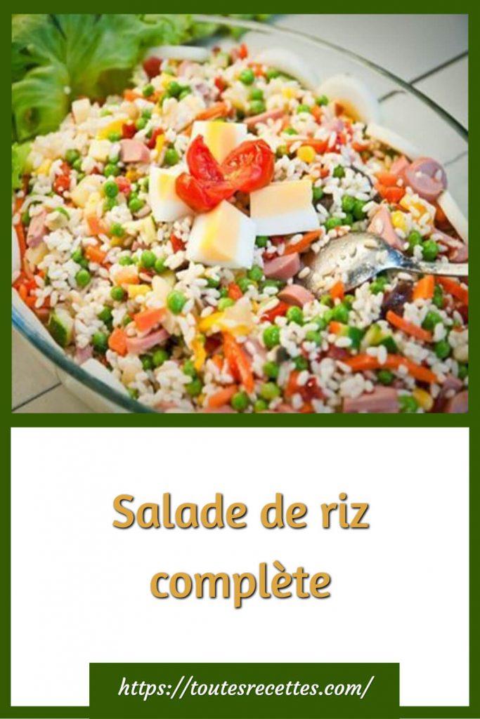 Comment préparer la Salade de riz complète