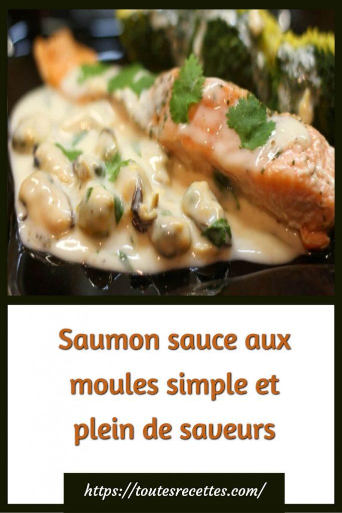 Comment préparer le Saumon sauce aux moules