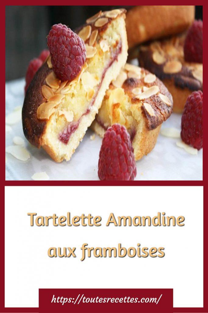 Comment préparer la Tartelette Amandine aux framboises