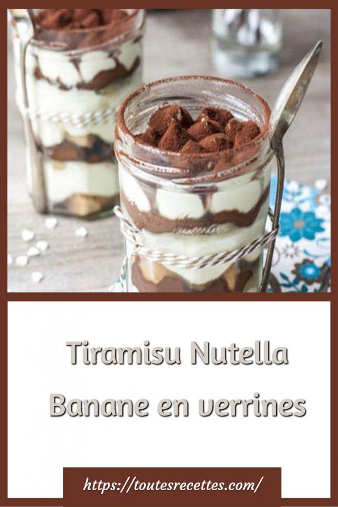 Comment préparer le Tiramisu Nutella Banane en verrines