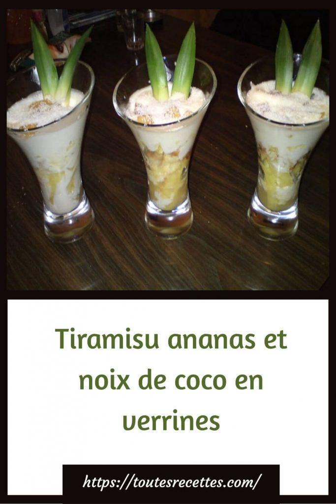 Comment préparer le Tiramisu ananas et noix de coco en verrines