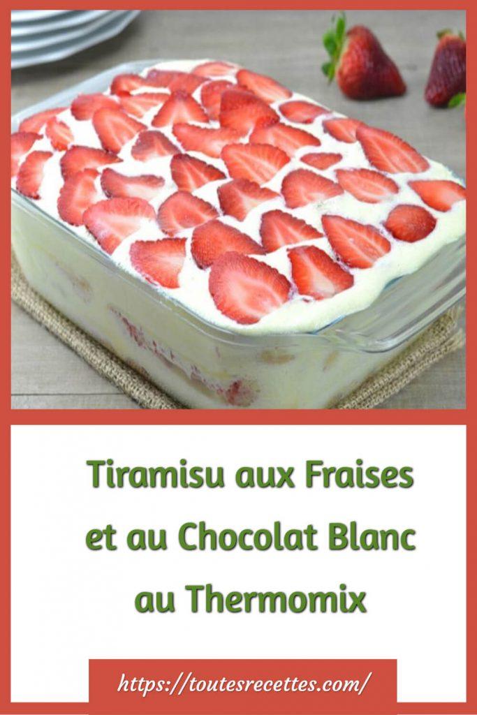 Comment préparer le Tiramisu aux Fraises et au Chocolat Blanc au Thermomix