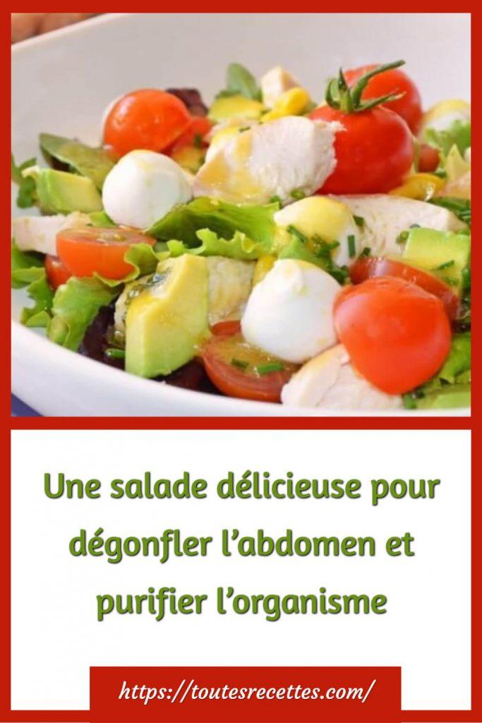 La recette de la salade pour dégonfler le ventre et purifier l'organisme