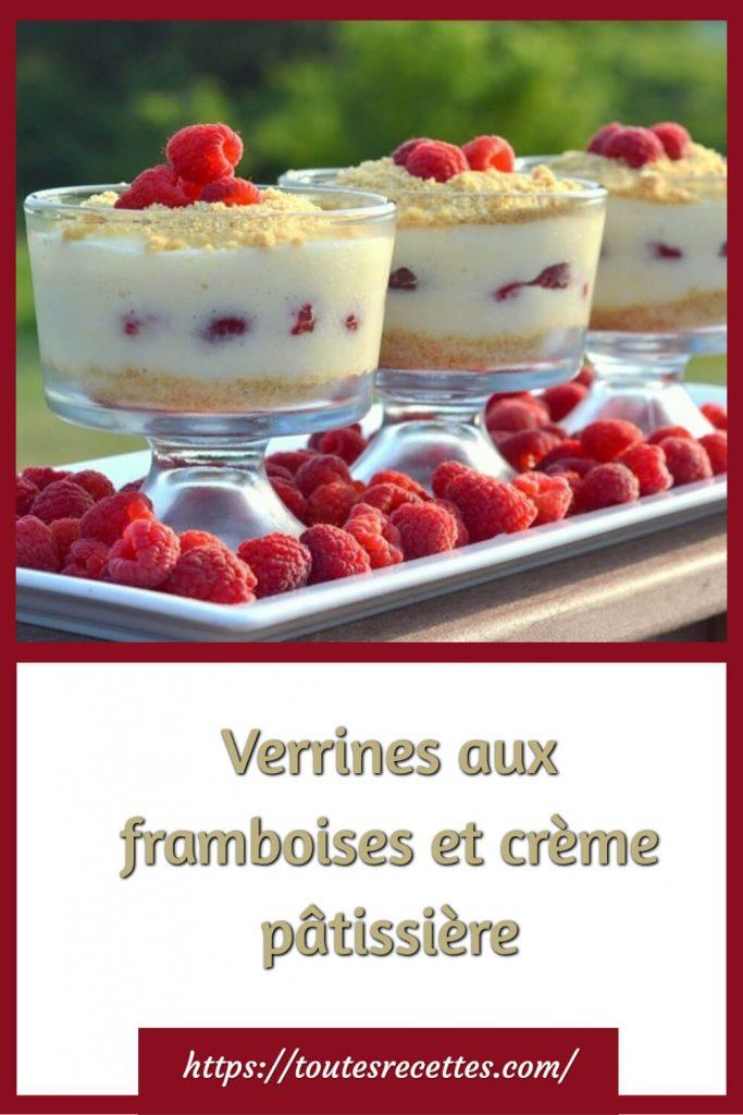 Comment préparer les Verrines aux framboises et crème pâtissière