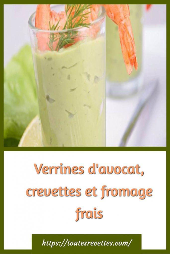 Comment préparer les Verrines d'avocat, crevettes et fromage frais
