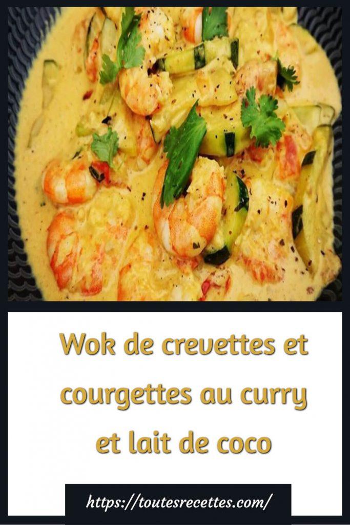 Comment préparer le Wok de crevettes et courgettes au curry et lait de coco