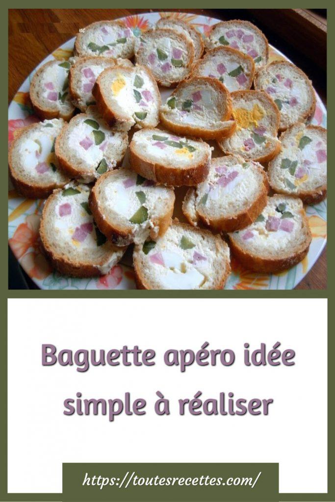 Comment préparer la Baguette apéro