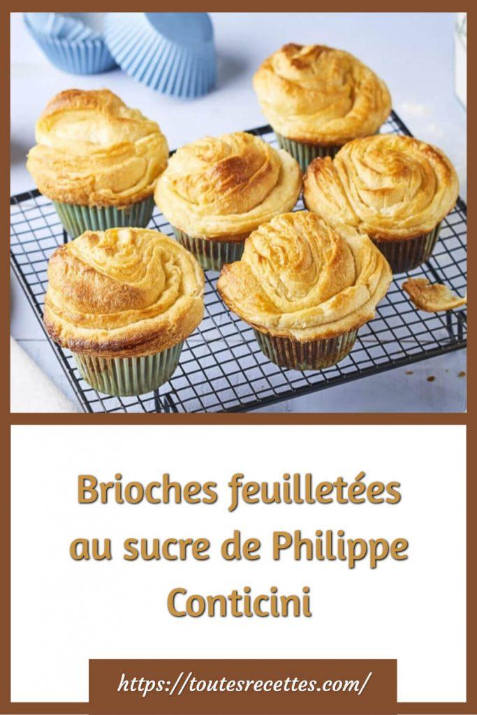 Comment préparer les Brioches feuilletées au sucre de Philippe Conticini