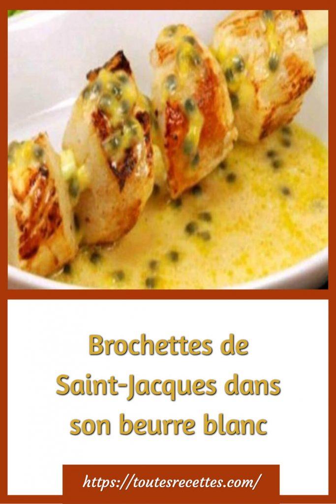 Comment préparer les Brochettes de Saint-Jacques dans son beurre blanc