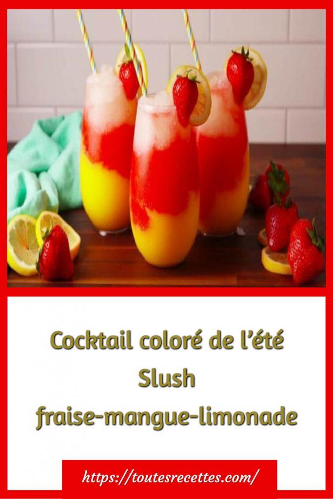 Comment préparer le Cocktail coloré de l'été Slush fraise-mangue-limonade