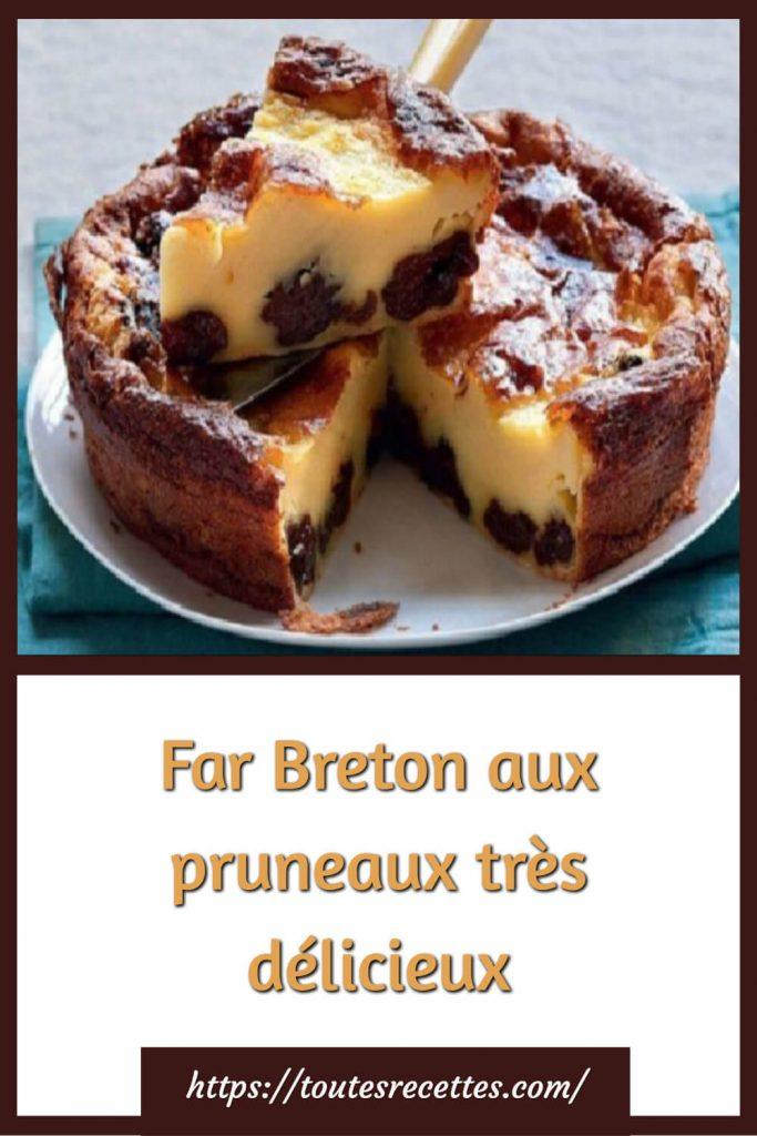 Comment préparer le Far Breton aux pruneaux