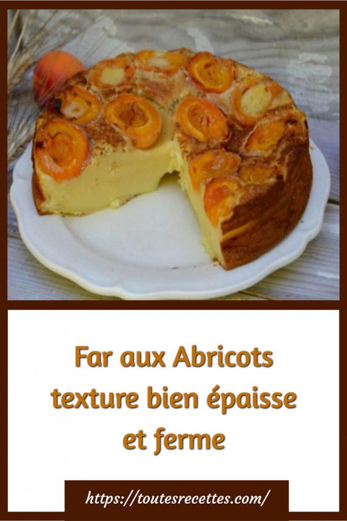 Comment préparer le Far aux Abricots texture bien épaisse et ferme